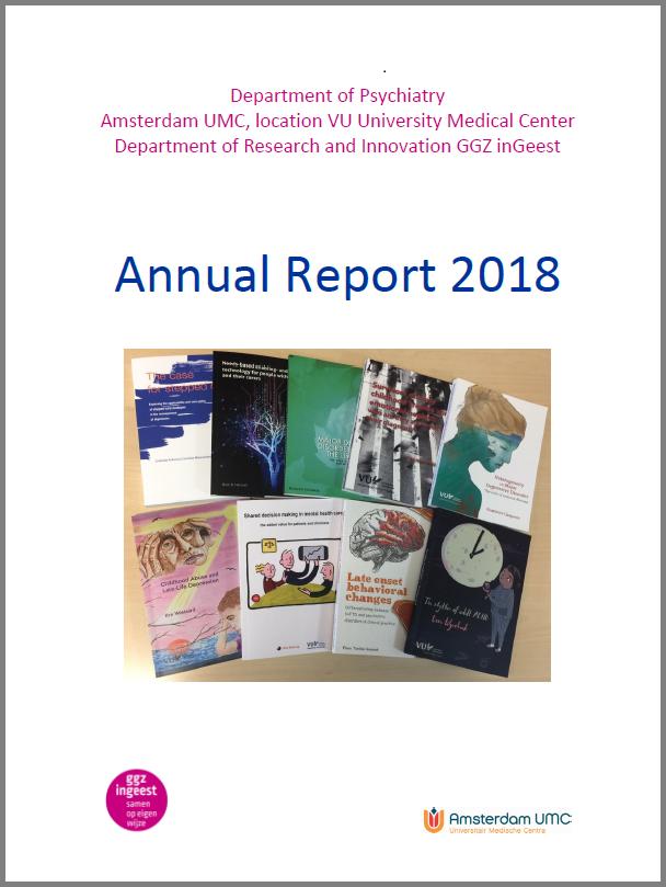 Annual Report Research Amsterdam Psychiatry Jaarverslag Onderzoek GGZ inGeest/Psychiatrie VUmc 2018